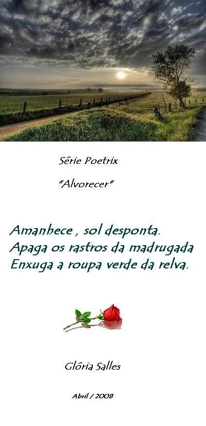 """"""" Alvorecer """" - Série Poetrix 02"""